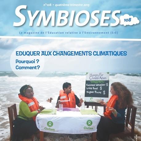 Symbioses 108 : Eduquer aux changements climatiques. Pourquoi ? Comment ?