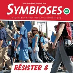 Symbioses 110 : Résister & apprendre