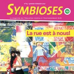 Symbioses 113 : La rue est à nous!