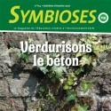 Symbioses 114 : Verdurisons le béton