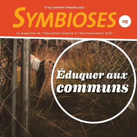 Symbioses 125 : Eduquer aux communs