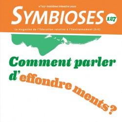 Symbioses 127 : Comment parler d'effondrements ?
