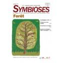 Symbioses 72: La Forêt