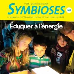 Symbioses 105: Eduquer à l'énergie