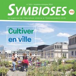 Symbioses 103: Cultiver en ville