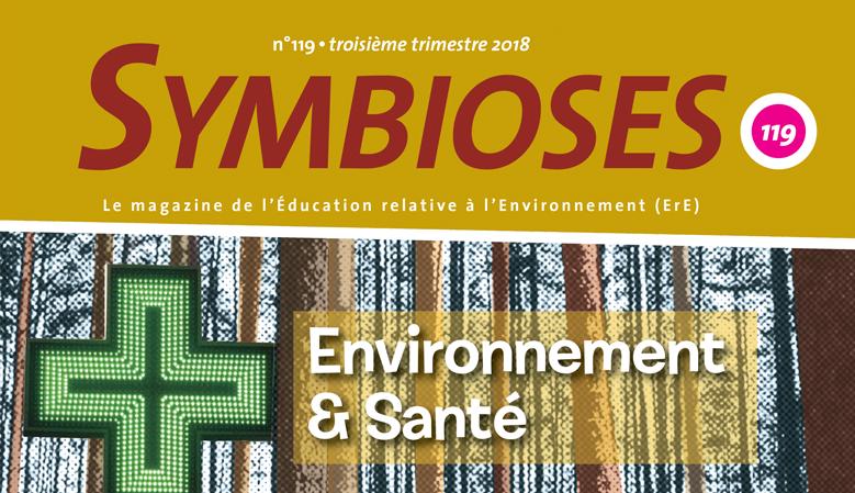 Symbioses 119 : Environnement & santé