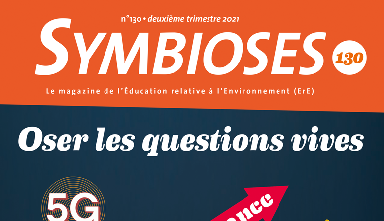 symbioses-130-oser-les-questions-vives